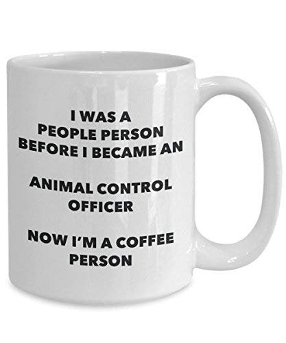 Animal Control Officer Coffee Person Mug - Funny Tea Cocoa Cup - Birthday Christmas Coffee Lover Cute Gag Gifts Idea