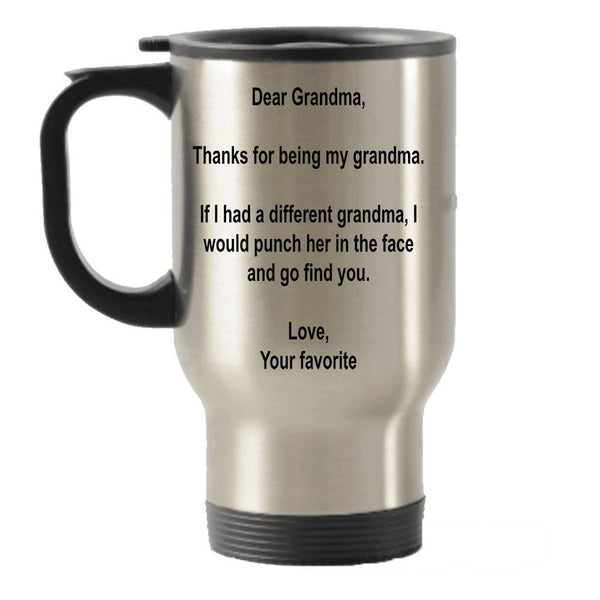 Dear Grandma, Thanks for being my Grandma gift idea Stainless Steel Travel Insulated Tumblers Mug