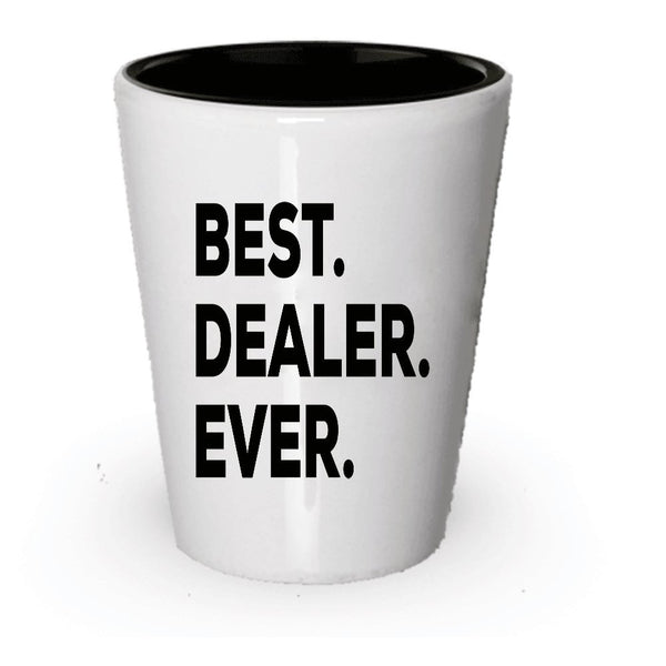 Drug Dealer Shot Glass - Car Dealer Gifts - Educated Present - Funny Gag Gift - Thoughtful For Birthday Christmas (1)
