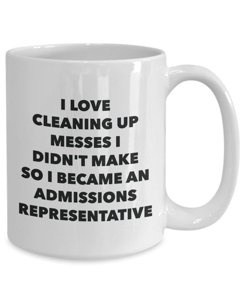 I Became an Admissions Representative Mug -Funny Tea Hot Cocoa Coffee Cup - Novelty Birthday Christmas Anniversary Gag Gifts Idea
