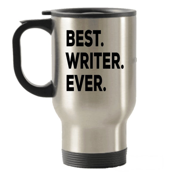 Writers Gifts - Travel Mug - Best Writer Ever Travel Insulated Tumblers - Inspiration Writers Block - For Women Men Young Teens Kids - Birthday Fun Cool Unique - A Funny Present Idea - Inexpensive