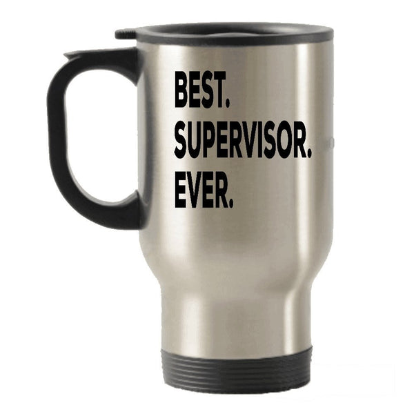 Best Supervisor Ever Travel Insulated Tumblers Mug - For Men Women Nursing Psychology Dispatcher Accounting Social Work - Funny New Thank You Retirement Your Creative Mentor Female Gag