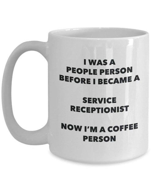 Service Receptionist Coffee Person Mug - Funny Tea Cocoa Cup - Birthday Christmas Coffee Lover Cute Gag Gifts Idea