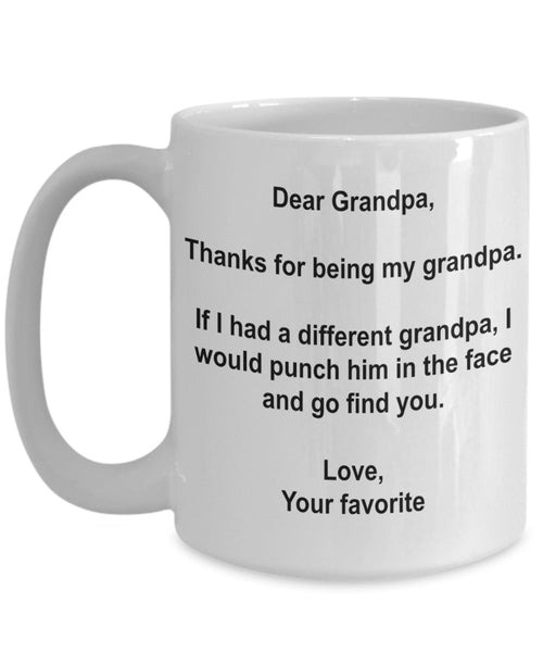 "Lustige Tasse mit Aufschrift ""I'd Punch Another Grandpa In The Face"""