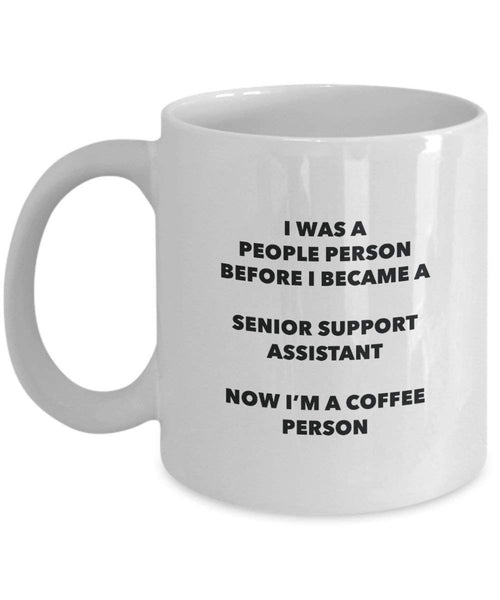 Senior Support Assistant Coffee Person Mug - Funny Tea Cocoa Cup - Birthday Christmas Coffee Lover Cute Gag Gifts Idea