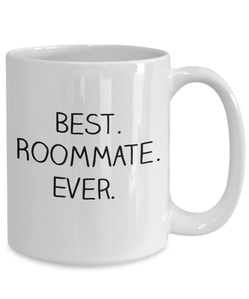 Best Roommate Ever Mug - Funny Tea Hot Cocoa Coffee Cup - Novelty Birthday Christmas Anniversary Gag Gifts Idea