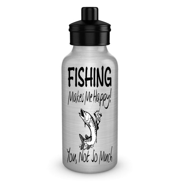 SpreadPassion Fishing Make Me Happy Funny Water Bottles