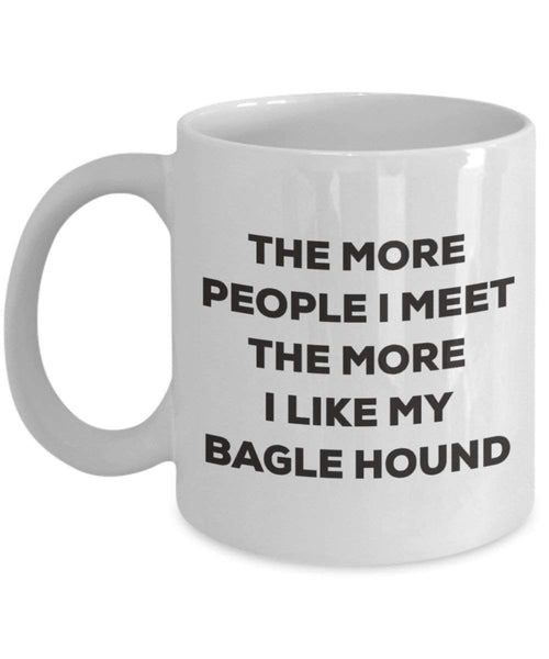 The more people I meet the more I like my Bagle Hound Mug - Funny Coffee Cup - Christmas Dog Lover Cute Gag Gifts Idea