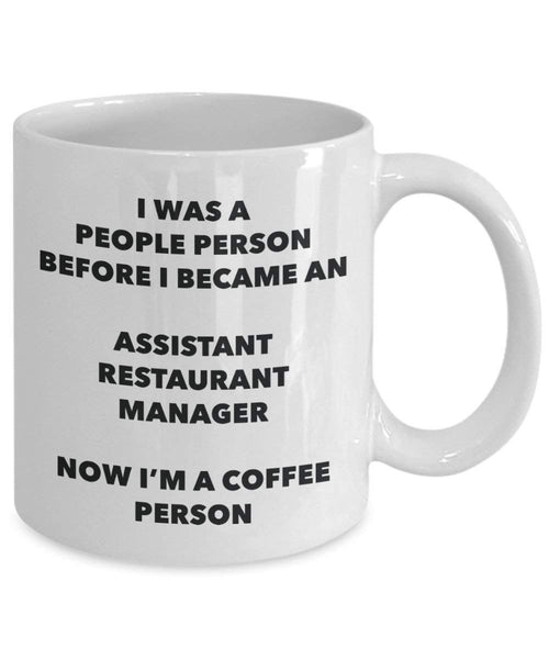 Assistant Restaurant Manager Coffee Person Mug - Funny Tea Cocoa Cup - Birthday Christmas Coffee Lover Cute Gag Gifts Idea