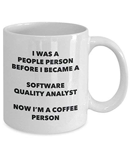 Software Quality Analyst Coffee Person Mug - Funny Tea Cocoa Cup - Birthday Christmas Coffee Lover Cute Gag Gifts Idea