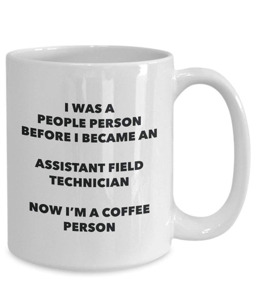 Assistant Field Technician Coffee Person Mug - Funny Tea Cocoa Cup - Birthday Christmas Coffee Lover Cute Gag Gifts Idea