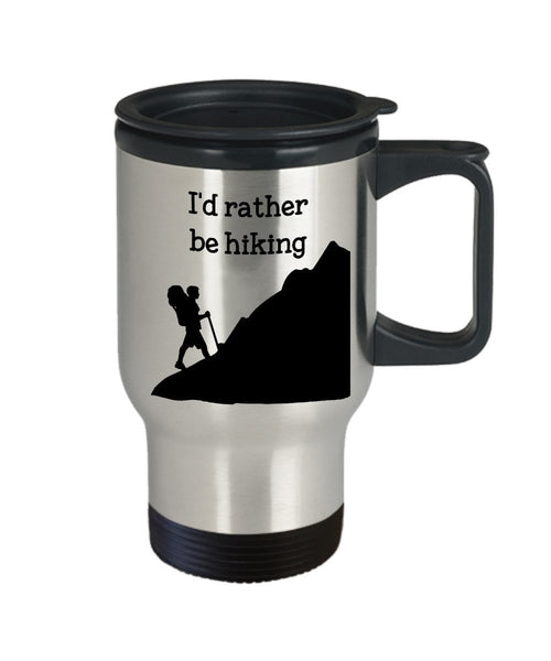 I'd Rather Be Hiking Travel Mug- Funny Insulated Tumbler - Novelty Birthday Christmas Anniversary Gag Gifts Idea
