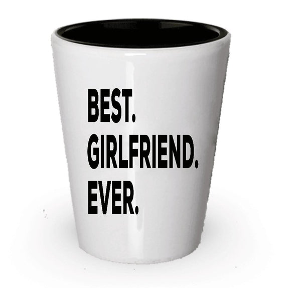 Best Girlfriend Ever Shot Glass - Cute GIft Idea For Girlfriend - Best Guy Gift - Tea Hot Chocolate Cocoa Wine - Thoughtful Inexpensive Under $20 - Put In Gift Basket Box Bag - Awesome Love Funny (6)