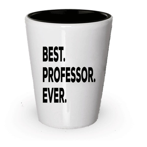 Professor Gifts - Best Professor Shot Glass - For Women Men- Thank You Retirement Appreciation - College English Nursing Funny Psychology Chemistry Sociology (4)