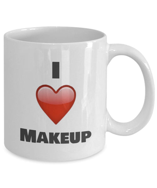 I Love Makeup Coffee Mug - Unique Ceramic Gift Idea