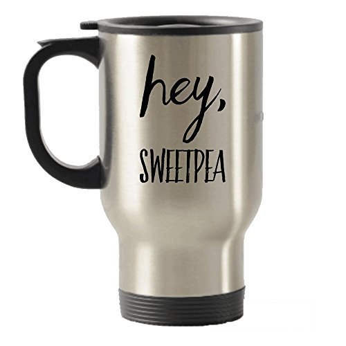 Hey Sweetpea Funny Stainless Steel Travel Insulated Tumblers Mug