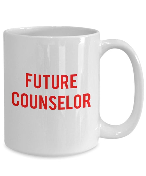 Coffee Mug Future Counselor - Funny Tea Hot Cocoa Cup - Novelty Birthday Christmas Anniversary Gag Gifts Idea
