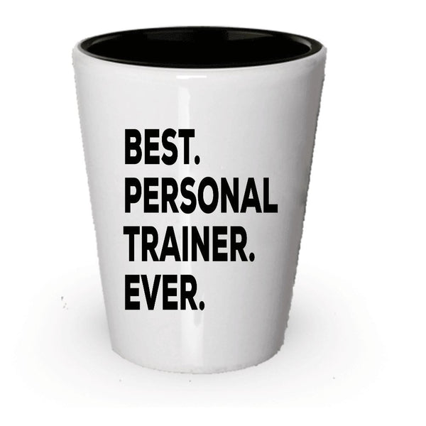 Personal Trainer Shot Glass - Best Personal Trainer Ever - Gifts For Women Men Trainers - Female Male - Funny Novelty Idea - Add To Gift Bag Basket Box Set - Present Ideas (6)