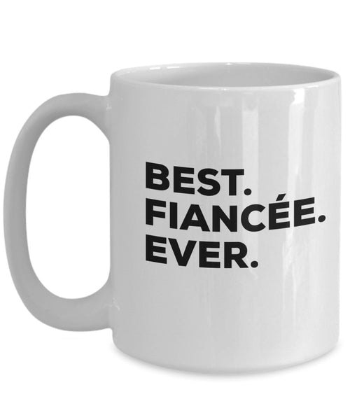 Fiance Gifts - Fiance Mug - Best Fiance Ever Coffee Cup - Him Her Women Men Male - Love My Cool Funny Couples Anniversary Gag Wedding Perfect Sentimental Engagement Valentines Easter (11oz, Fiance)