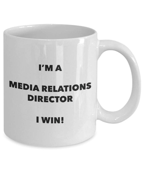 I'm a Media Relations Director Mug I win - Funny Coffee Cup - Novelty Birthday Christmas Gag Gifts Idea