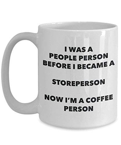 Storeperson Coffee Person Mug - Funny Tea Cocoa Cup - Birthday Christmas Coffee Lover Cute Gag Gifts Idea
