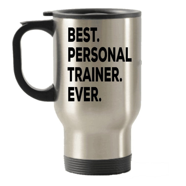 Personal Trainer Travel Mug - Best Personal Trainer Ever Travel Insulated Tumblers - Gifts For Women Men Trainers - Female Male - Funny Novelty Idea - Add To Gift Bag Basket Box Set - Present Ideas