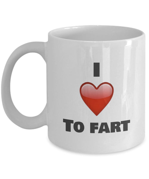 I Love to Fart Coffee Mug - funny gifts idea