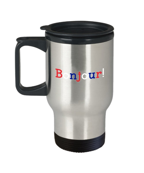 Bonjour Travel Mug - Funny Insulated Tumbler - Novelty Birthday Christmas Anniversary Gag Gifts Idea