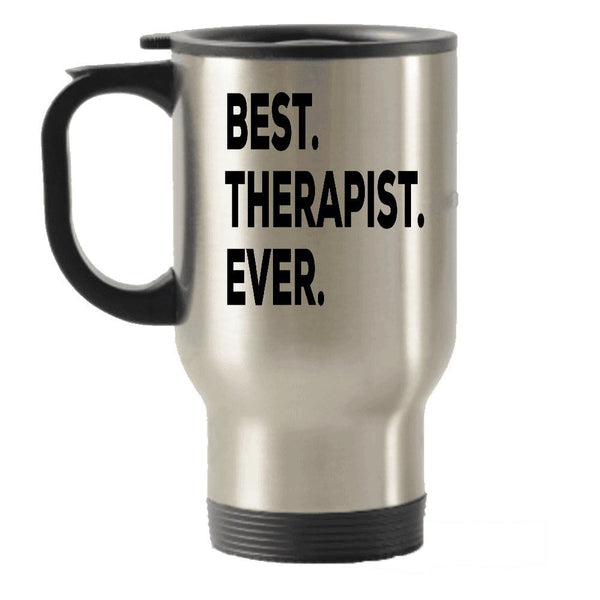 Therapist Travel Mug - Best Therapist Ever Travel Insulated Tumblers - Funny Novelty Gift Idea For Therapists - Birthday Christmas Present