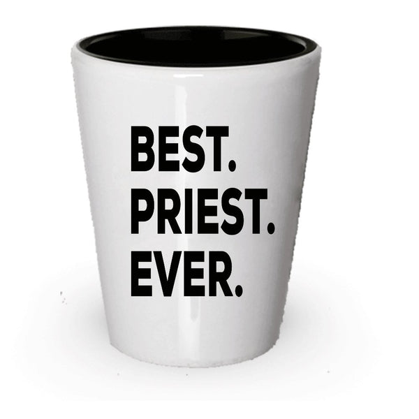 Priest Gifts - Best Priest Ever Shot Glass - Catholic Ordination Orthodox - Anniversary Birthday Christmas Wedding - Funny - For A Gift Novelty Idea - Add To Gift Bag Basket Box Set (1)