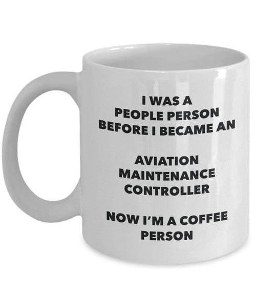 Aviation Maintenance Controller Coffee Person Mug - Funny Tea Cocoa Cup - Birthday Christmas Coffee Lover Cute Gag Gifts Idea