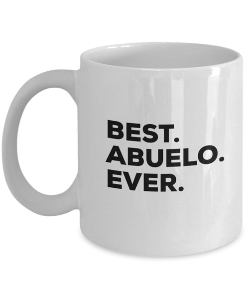 Abuela Gifts - Best Abuela Ever Mug Coffee Cup - Abuelo And Abuela Gifts - Funny Gag Gift - For A Novelty Present Idea - Birthday Christmas Mothers Day Present From Kids Granddaughter (11oz, Abuela)