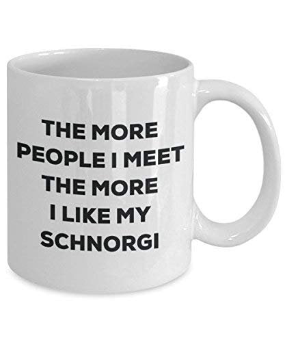 The More People I Meet The More I Like My Schnorgi Mug - Funny Coffee Cup - Christmas Dog Lover Cute Gag Gifts Idea