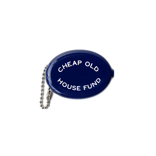 """Cheap Old House Fund"" Old-School Coin Pouch"