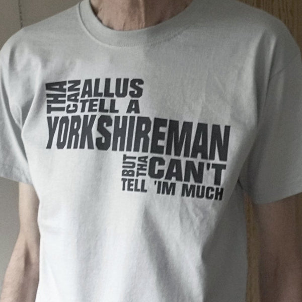 Yorkshireman T-shirt by Yorkshire Stuff