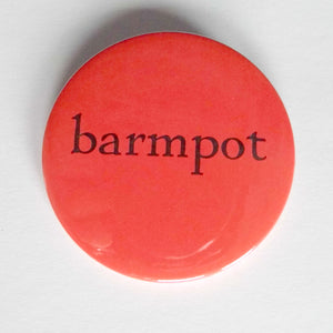 Barmpot Badge