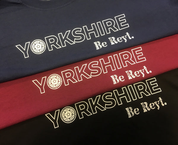 Yorkshire Stuff t-shirt, Yorkshire, be reyt.