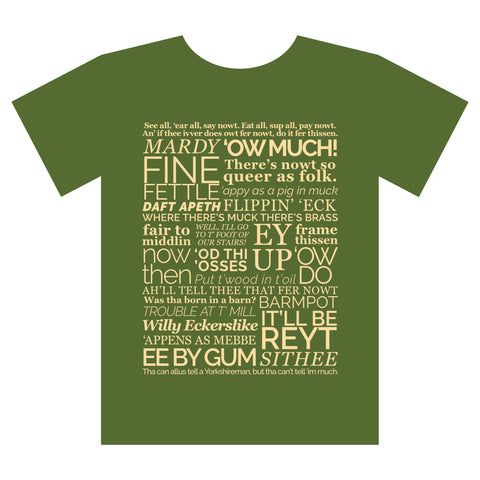 Yorkshire Dialect T shirt Olive Green