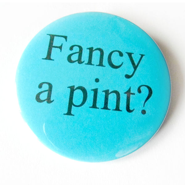 Fancy a Pint Badge