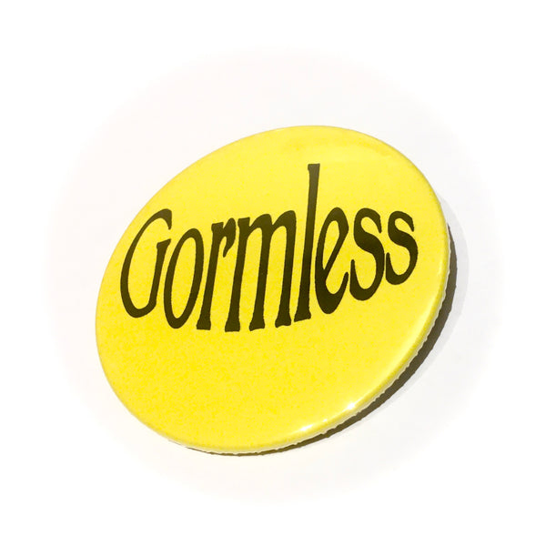 Gormless Yorkshire Dialect Badge