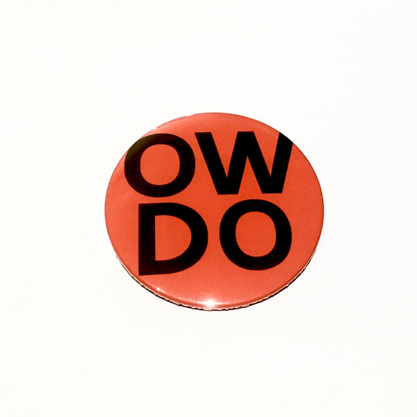 Ow Do Badge