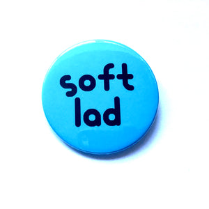 Soft Lad Badge