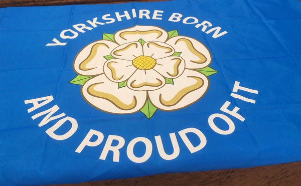 Yorkshire Born And Proud Of It Flag