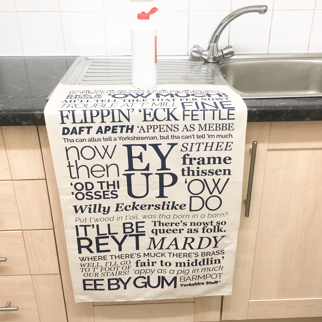 Yorkshire dialect tea towel, Ey Up, Sithee, Ow Much etc