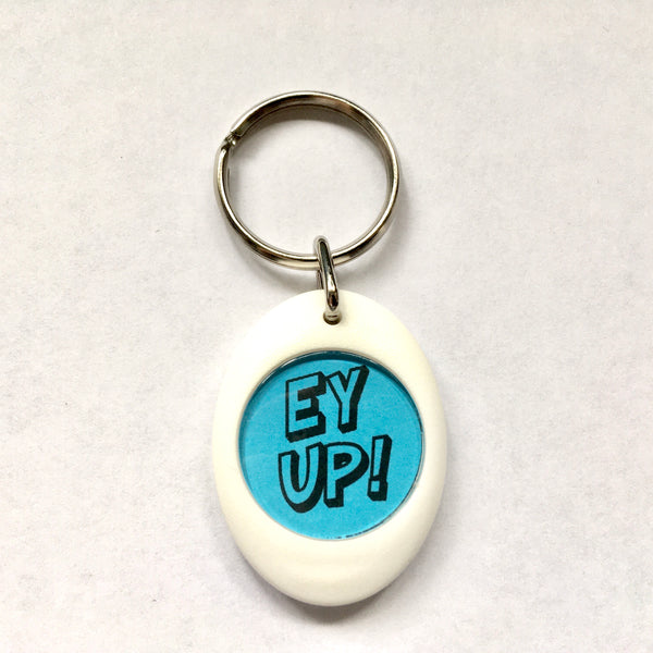 Ey Up Keyring