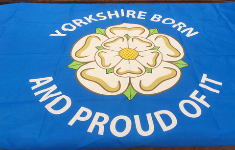 Yorkshire Born And Proud Of It Flag 5ft x 3ft