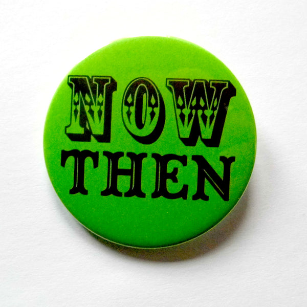 Now Then Badge