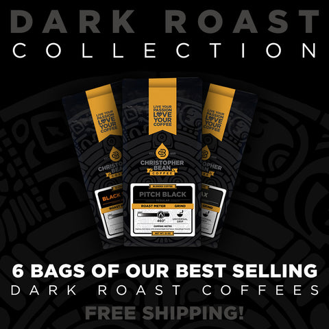 Dark Roast Collection 6