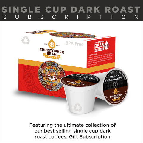 Single Cup Dark Roast Coffee Subscription