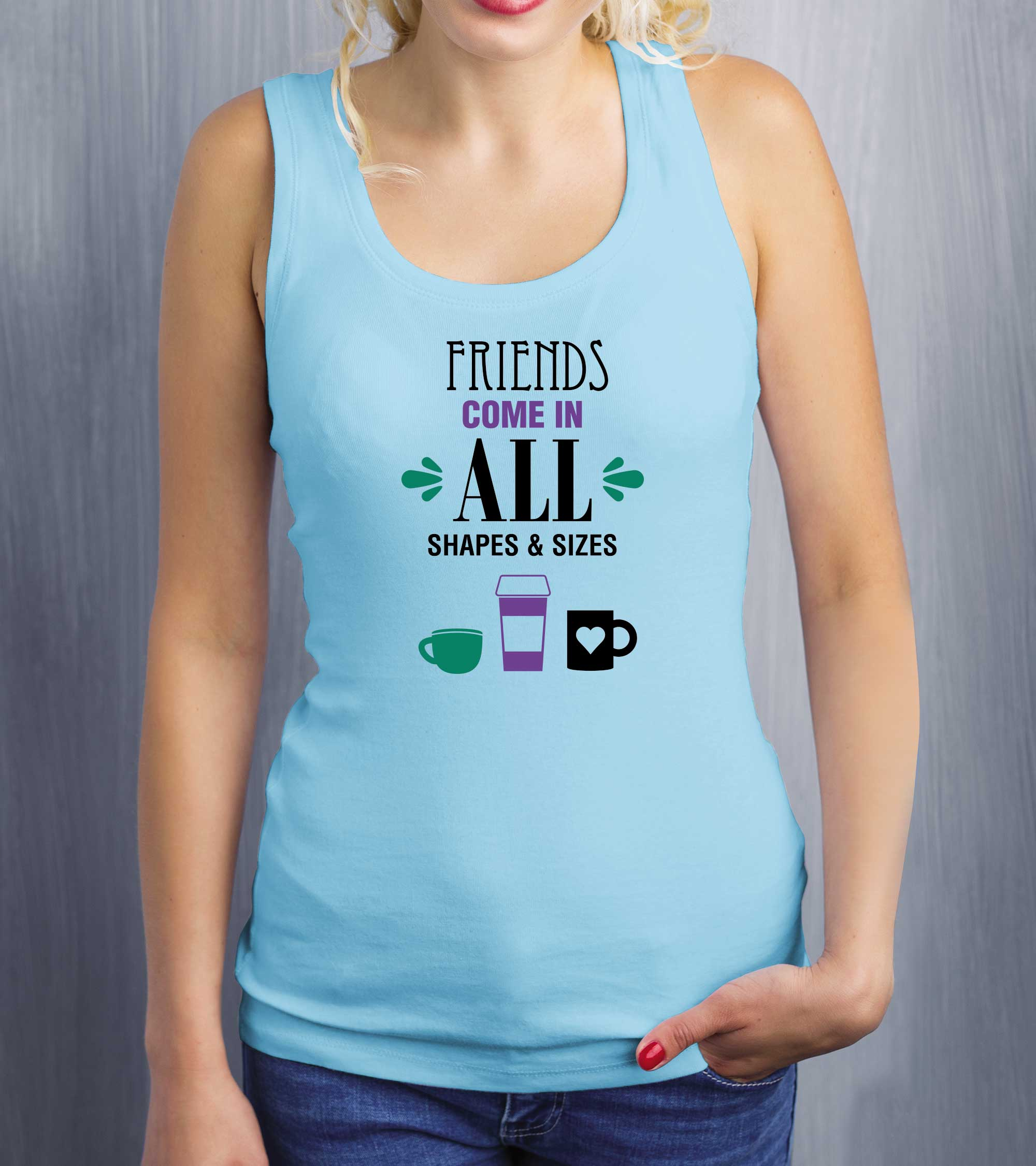 Ladies Friends Come In All Sizes Tank Top